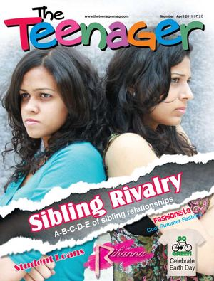 The Teenager I April 2011 I Sibling Rivalry