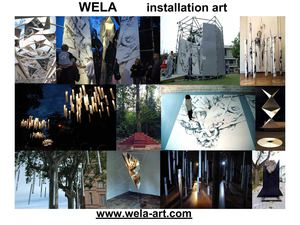 Wela - installation art