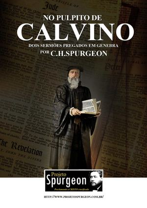 No Púlpito de Calvino - C. H. Spurgeon