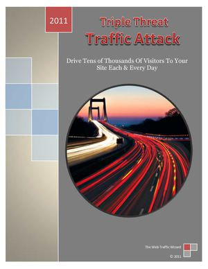 Triple Threat Traffic Attack: How to Get Website Traffic