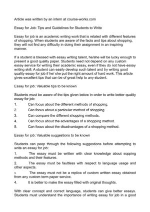 essay for a job How to start an essay about job opportunities it is important to capture the attention of the reader and maintain it to the end of the essay to do that, you need to write an interesting introductory paragraph.