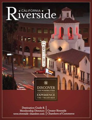GREATER RIVERSIDE CHAMBERS OF COMMERCE DESTINATION GUIDE AND MEMBERSHIP DIRECTORY