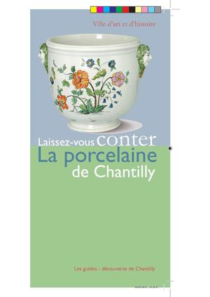 La porcelaine de Chantilly