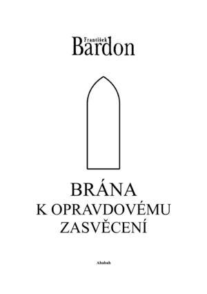 Calaméo - Frantisek Bardon - Brana k opravdovemu zasveceni c3f721cc9b