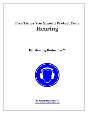 Five times you should wear Hearing Protection