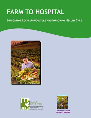 Farm to Hospital: Supporting Local Agriculture and Improving Health Care