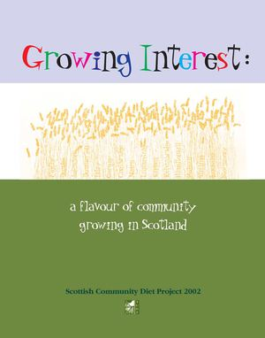 Growing Interest: a flavour of community growing in Scotland