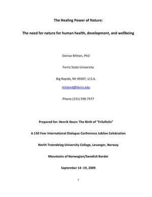 The Healing Power of Nature: The need for nature for human health, development, and wellbeing