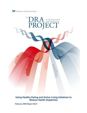 Using Healthy Eating and Active Living Initiatives to Reduce Health Disparities