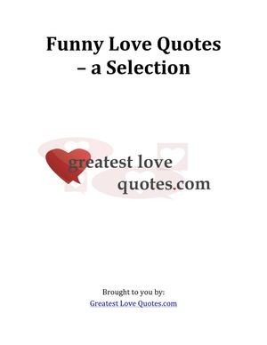 Funny Love Quotes - a Selection