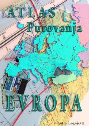 Calameo Evropa Atlas Putovanja Zoran Bogojevic