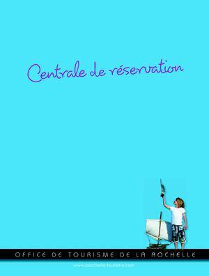 office de tourisme la rochelle centrale de reservation