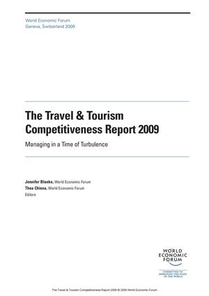 The Travel & Tourism Competitiveness Report 2009