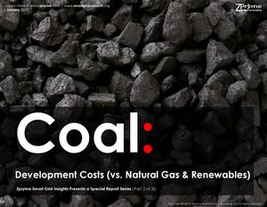 [Smart Grid Market Research] Coal Production Cost OutlookDevelopment Costs (vs. Natural Gas & Renewables) (part 2 of 3), January 2012