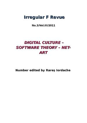 Irregular F, No 8/ Vol. III/ 2011  Digital Culture – Software Theory – Net-Art