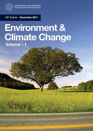 IRF  Bulletin December 2011 - Environment & Climate Change Vol1
