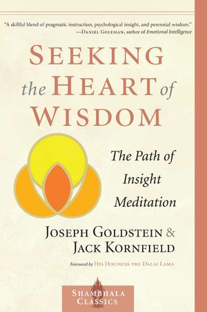 Seeking the Heart of Wisdom PB