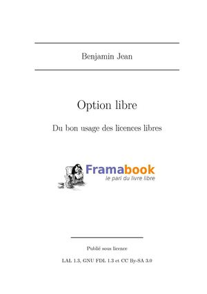Option Libre. Du bon usage des licences libres