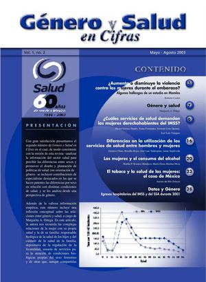 Vol.1 No.2 May-Ago 2003  Género y Salud en Cifras