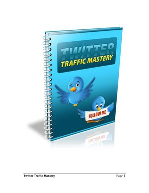 How to twitter - free ebook to showing you in easy steps how to become a twitter master