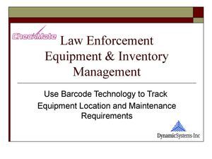 Law Enforcement Inventory tracking