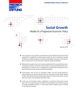Social Growth: Model of a Progressive Economic Policy