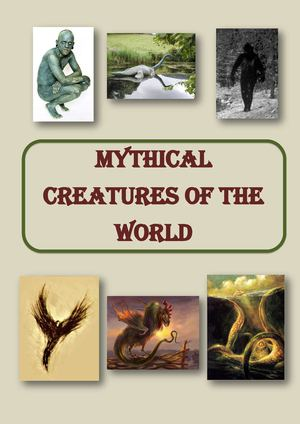 Mythical Creatures of the World