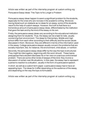 Good Proposal Essay Topics Persuasive Essay Ideas This Topic Is No Longer A Problem Thesis Generator For Essay also Good English Essays Examples Calamo  Persuasive Essay Ideas This Topic Is No Longer A Problem Sample Essays High School Students