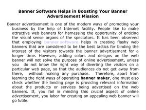 Banner Software Helps in Boosting Your Banner Advertisement Mission
