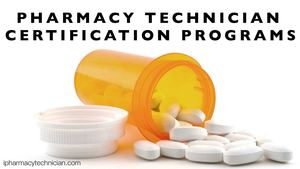 Pharmacy technician certification programs