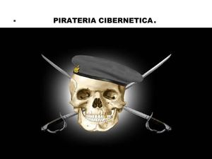 PIRATERIA CYBERNETICA