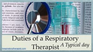 Duties of a Respiratory Therapist
