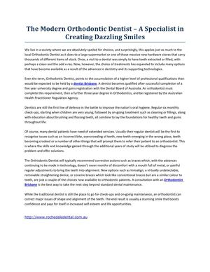 The Modern Orthodontic Dentist – A Specialist in Creating Dazzling Smiles