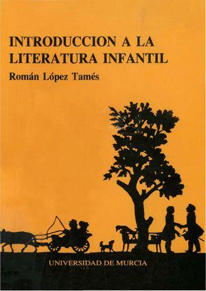 Calaméo - INTRODUCCIÓN A LA LITERATURA INFANTIL. Román López Tamés