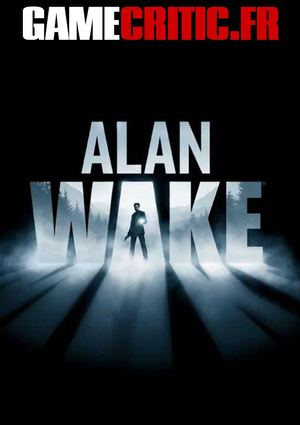 Gamecritic.fr - Test : Alan Wake