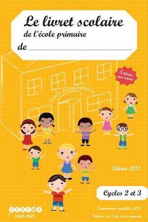 official photos 46680 ae1eb Le livret scolaire de l école primaire - Elémentaire 5 bilans