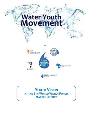 YOUTH VISION AT THE 6TH WORLD WATER FORUM MARSEILLE 2012
