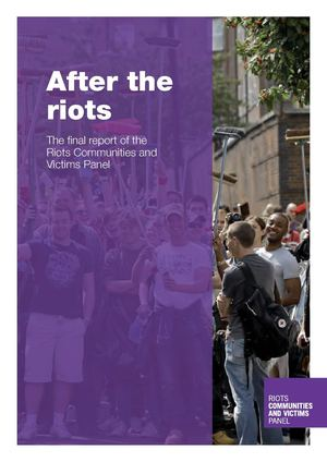 Riots Communities and Victims Panel : final report