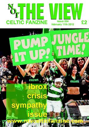 not the view celtic fanzine issue 204