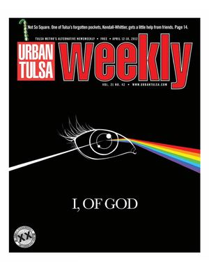 Urban Tulsa Weekly April 12-18, 2012