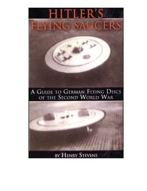 Stevens - Hitler's Flying Saucers (2003)
