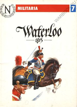Militaria 07 Waterloo 1815