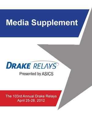 2012 Drake Relays Media Supplement