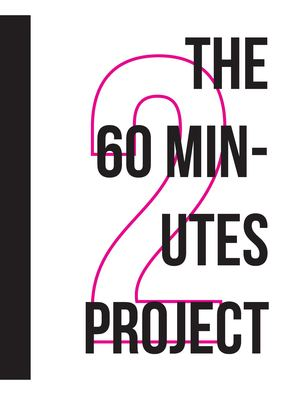 The 60 Minutes Project Issue 2