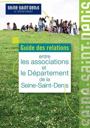 Guide des relations entre les associations et le Département de la Seine-Saint-Denis