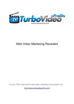 Web Video Marketing Revealed