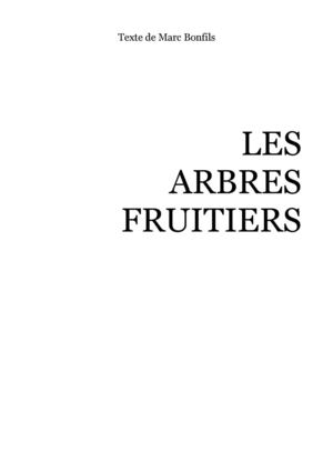 Les Arbres Fruitiers (transcription) - Marc Bonfils