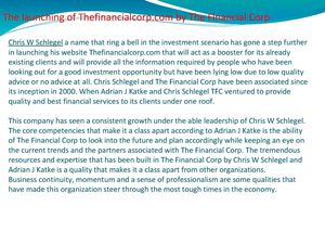 The launching of Thefinancialcorp.com by The Financial Corp