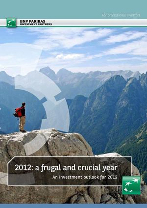 BNP Paribas | 2012: a frugal and crucial year