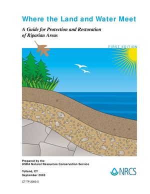Where the Land and Water Meet: A Guide for Protection and Restoration of Riparian Areas